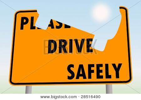 drive safely road sign