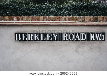 London, Uk - February 16, 2019: Street Name Sign On Berkley Road, Primrose Hill, An Upscale Area Of