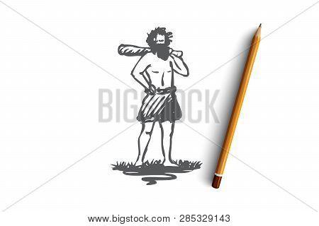 Primitive, Man, Caveman, Ancient, Neanderthal Concept. Hand Drawn Primitive Man With Baton Concept S