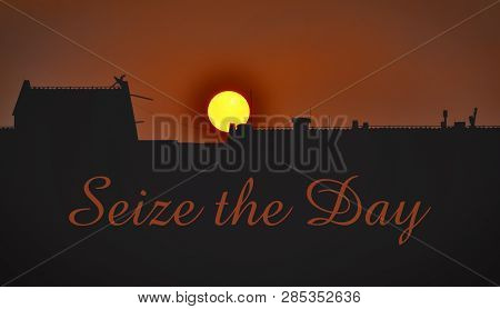Golden Sunrise Over The City And Text Seize The Day