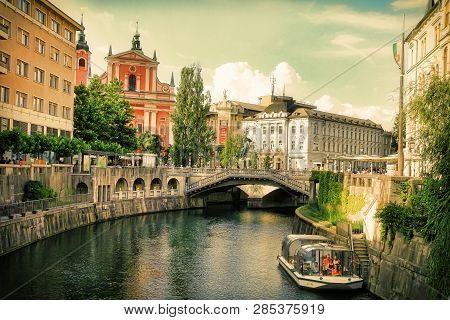 Ljubljana, Slovenia -  July 28, 2017: Old Town Embankment In Ljubljana. Ljubljana Is The Business An