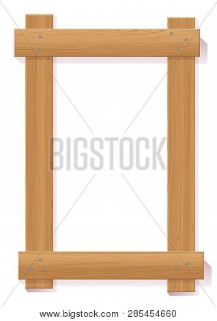 Vector Plank Frame Illustration With Realistic Wood Texture Isolated On White