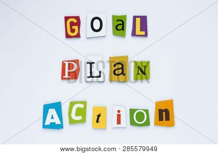 Inscription - Goal Plan Action. A Word Writing Text Showing Concept Of Goal Plan Action Made Of Diff