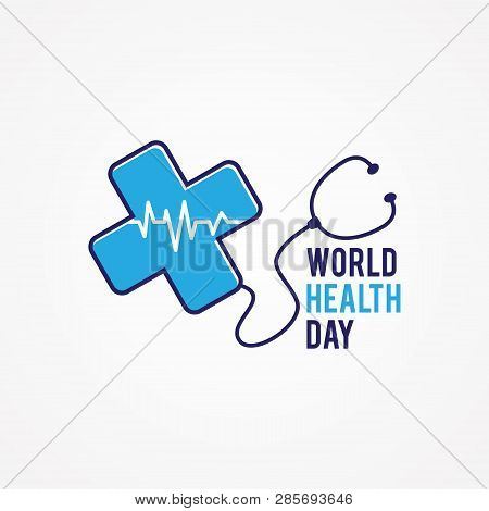 World Health Day With Symbol Cross Health And Stethoscope On The White Background. Illustration Of W