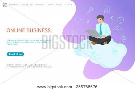 Online Business Web Poster, Man Sitting On Cloud With Notebook Vector. Line Art Icons Graphs And Mes