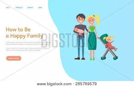 How To Be Happy Family Vector. Couple In Love Holding Newborn Child And Daughter In Perambulator, Pa