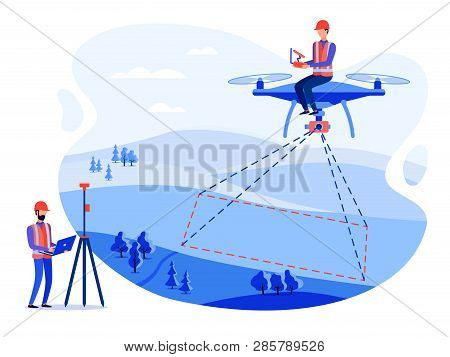Concept Cadastral Engineers, Surveyors And Cartographers Make Geodetic Measurements Using A Drone, C