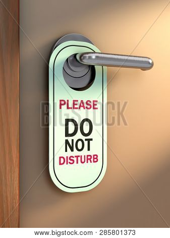 Do not disturb sign hanging from a door's handle. 3D illustration.