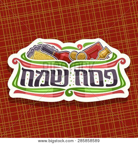 Vector Logo For Passover Holiday, Cut Paper Sign With Kosher Matzah On Old Plate, Bottle Of Red Wine