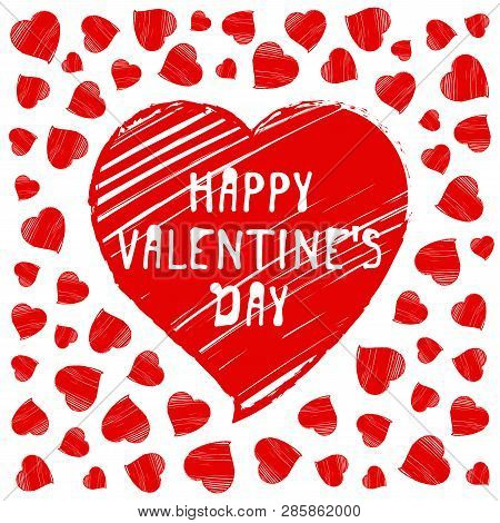 Happy Valentines Day Greeting Card, Postcard. Vector Illustration With Hand Drawn Hearts On White Ba