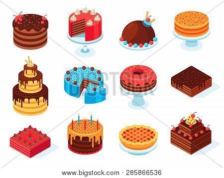 Isometric Cakes. Chocolate Cake Slice, Delicious Sliced Birthday Pie And Tasty Pink Glaze Cake Isola