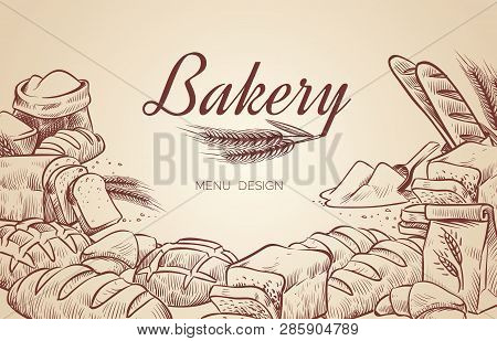 Bakery Background. Hand Drawn Cooking Bread Bakery Bagel Breads Pastry Bake Baking Culinary Vector M