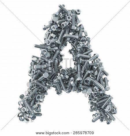 Alphabet Letter A From Bolts, Nuts And Washers. 3d Rendering Isolated On White Background