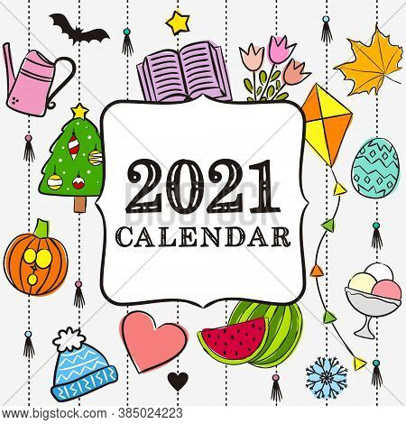 Thematic Template For A Calendar For 2021. Cover For The Calendar With The Seasons. Pattern For Prin