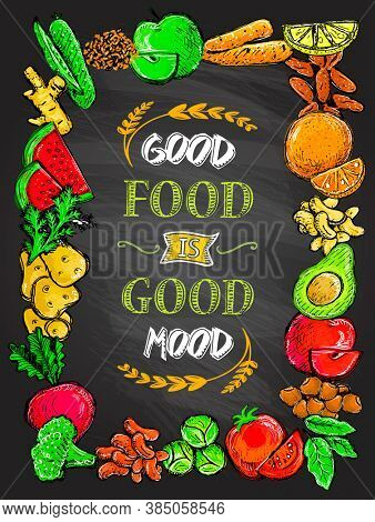 Good food is good mood poster with assorted vegetables and fruits border frame, hand drawn graphic illustration, healthy eating quote card concept, raster version