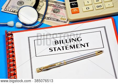 Billing Statement. Text Inscription In The Form On The Medical Folder With Documents. Payment For Me