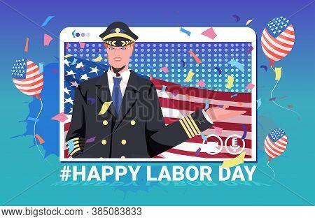 Pilot In Uniform Holding Usa Flag Happy Labor Day Celebration Self Isolation Online Communication Co