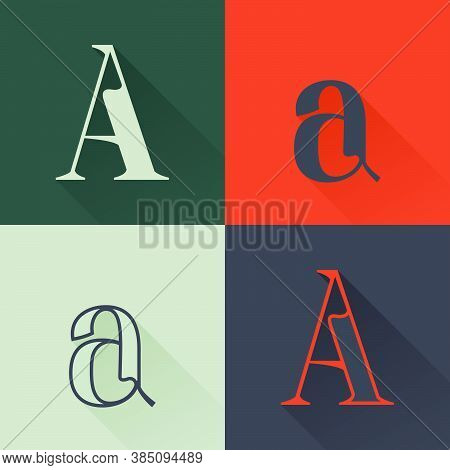 Classic A Letter Logo Set In Renaissance Style. Four Style Condensed Serif Font. Perfect To Use In A