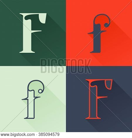 Classic F Letter Logo Set In Renaissance Style. Four Style Condensed Serif Font. Perfect To Use In A