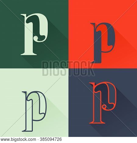 Classic P Letter Logo Set In Renaissance Style. Four Style Condensed Serif Font. Perfect To Use In A
