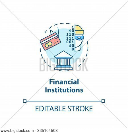 Financial Institutions Concept Icon. Economic Security. Bank Robbery Prevention Idea Thin Line Illus