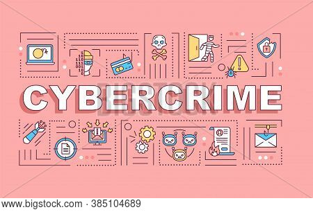 Cybercrime Word Concepts Banner. Internet Security. Infographics With Linear Icons On Pink Backgroun