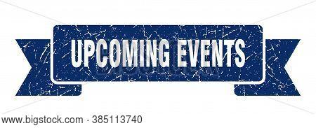 Upcoming Events Grunge Vintage Retro Band. Upcoming Events Ribbon