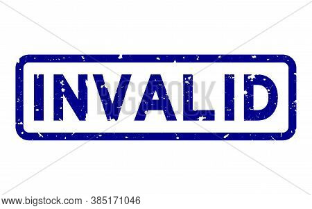 Grunge Blue Invalid Word Square Rubber Seal Stamp On White Background