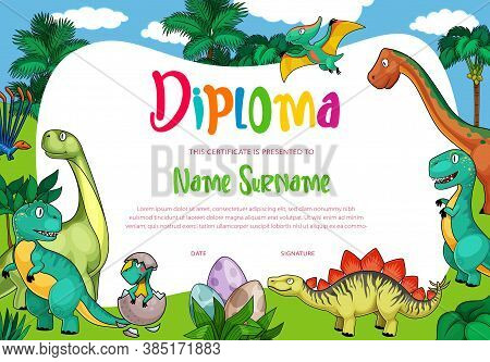 Kids Diploma With Cartoon Dinosaurs, Cute Vector Dragons, Funny Baby Dino Characters In Eggs. School
