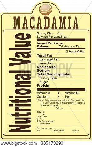 Nutritional Value Label Of Macadamia Nuts. Vector Illustration.