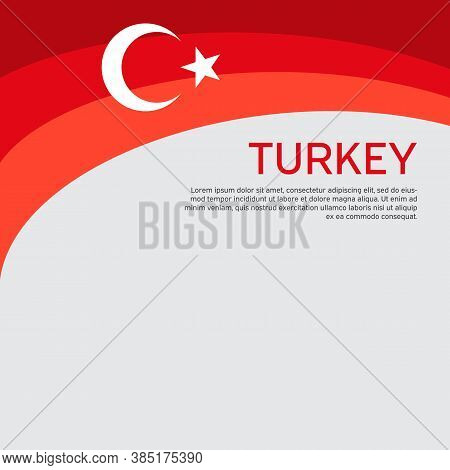 Abstract Waving Turkey Flag. Creative Background For The Design Of Patriotic Turkish Holiday Cards.