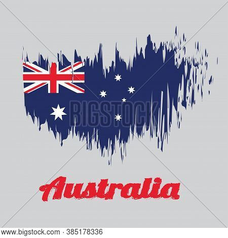 Brush Style Color Flag Of Australia In Blue Red And White Color With White Star And Union Jack, Name