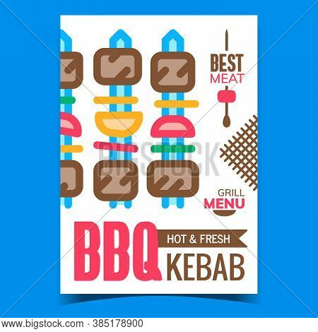 Bbq Kebab Grill Menu Advertising Banner Vector. Hot And Fresh Bbq Kebab, Fried Grilled Meat With Veg