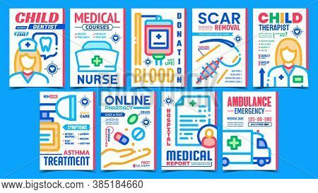 Medical Treatment Advertising Posters Set Vector. Child Dentist And Therapist, Medical Nurse Courses