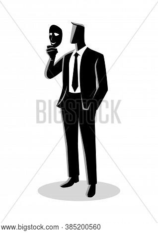 Business Concept Vector Illustration Of A Businessman Holding A Mask In Front Of His Face