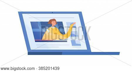 Female Explaining Or Talking From Screen Of Laptop Vector Flat Illustration. Woman Teaching At Dista