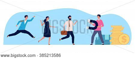 Businessman Attraction People. Person Magnet, Employees Running To Work. Hr Concept, Greed Or Need F