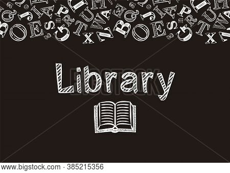 Chalk-style Library Screen Saver. The Name Library And The Background Of The Letters Are Made With W