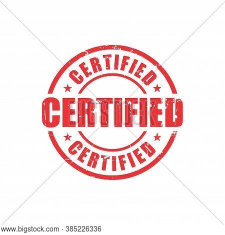 Certified Text Stamp. Certified Round Grunge Sign. Stamp Certified Grunge, Typeset Typography, Grung