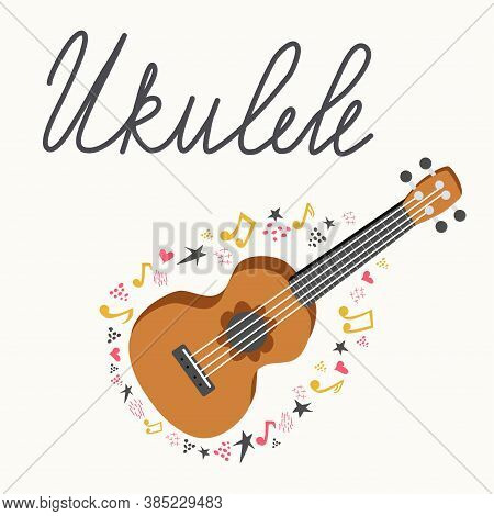 Cartoon Ukulele With Lettering Text For Summer, Music Poster Template Design. Small Guitar With Four