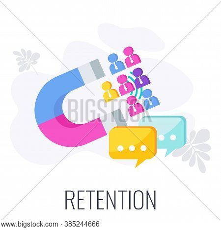 Retention Icon. Attracting Potential Customers. Huge Magnet Attracts People. Advertising Company. In