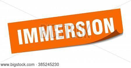 Immersion Sticker. Immersion Square Sign. Orange Peeler
