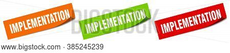 Implementation Sticker. Implementation Square Isolated Sign.  Label