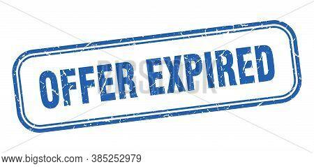 Offer Expired Stamp. Offer Expired Square Grunge Blue Sign