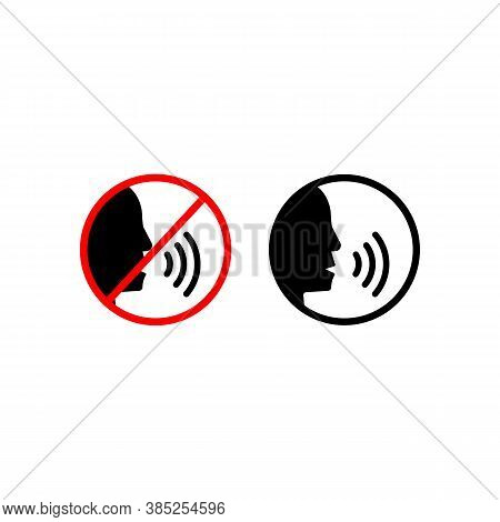 No Speaking, No Talking Sign. Talk Icon. Quiet Zone Concept. Vector On Isolated White Background. Ep
