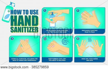 Set Of How To Use Hand Sanitizer Properly Or Step By Step How To Use Hand Sanitizer Correctly