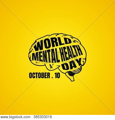 Typography Design Of World Mental Health Day In Brain Vector Illustration. Perfect Template For Worl