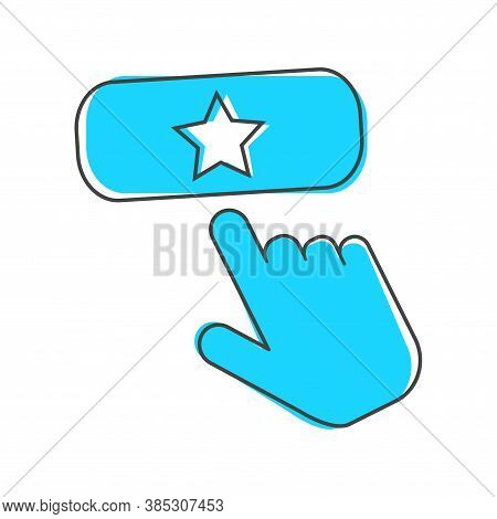 Favorit Button Vector Icon. The Hand Presses The Add Favorite Button Cartoon Style On White Isolated