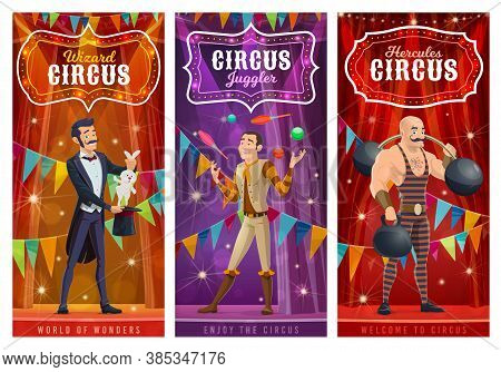 Circus Performers Vector Banners. Big Top Artists Illusionist, Juggler And Strongman Cartoon Charact
