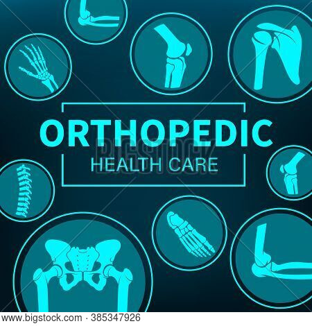 Orthopedy Medicine, Joints Treatment, Xray, Rheumatic Disorder Medical Health Care. Vector Human Ske